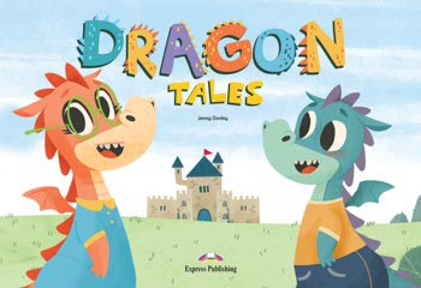 DRAGON TALES SB LEVEL 2 5AÑOS EI 21 BIG STORY BOOK