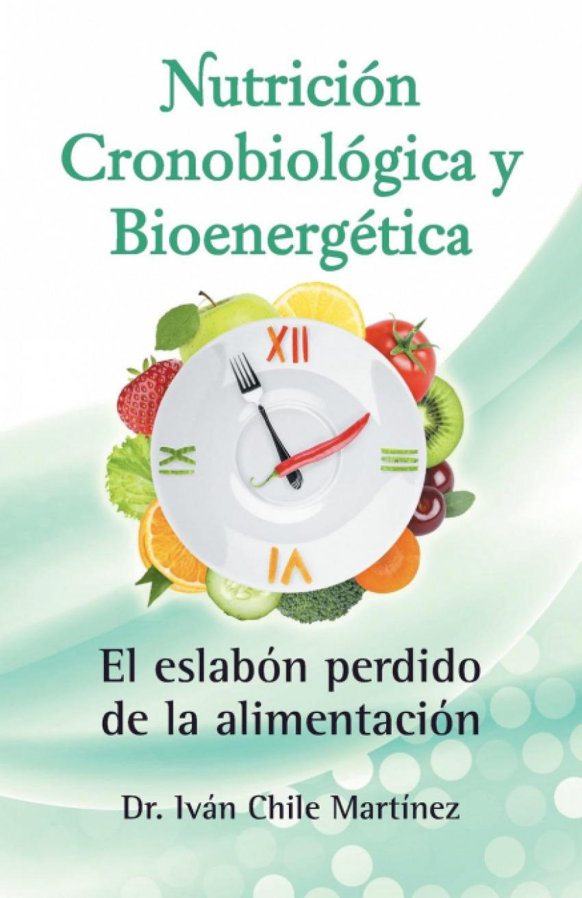 NUTRICIÓN CRONOBIOLÓGICA Y BIOENERGÈTICA