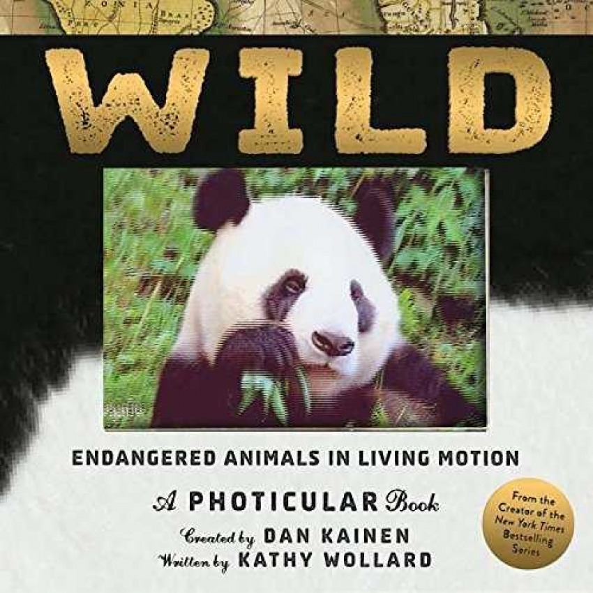 Wild - Endangered animals in living motion - A photicular book
