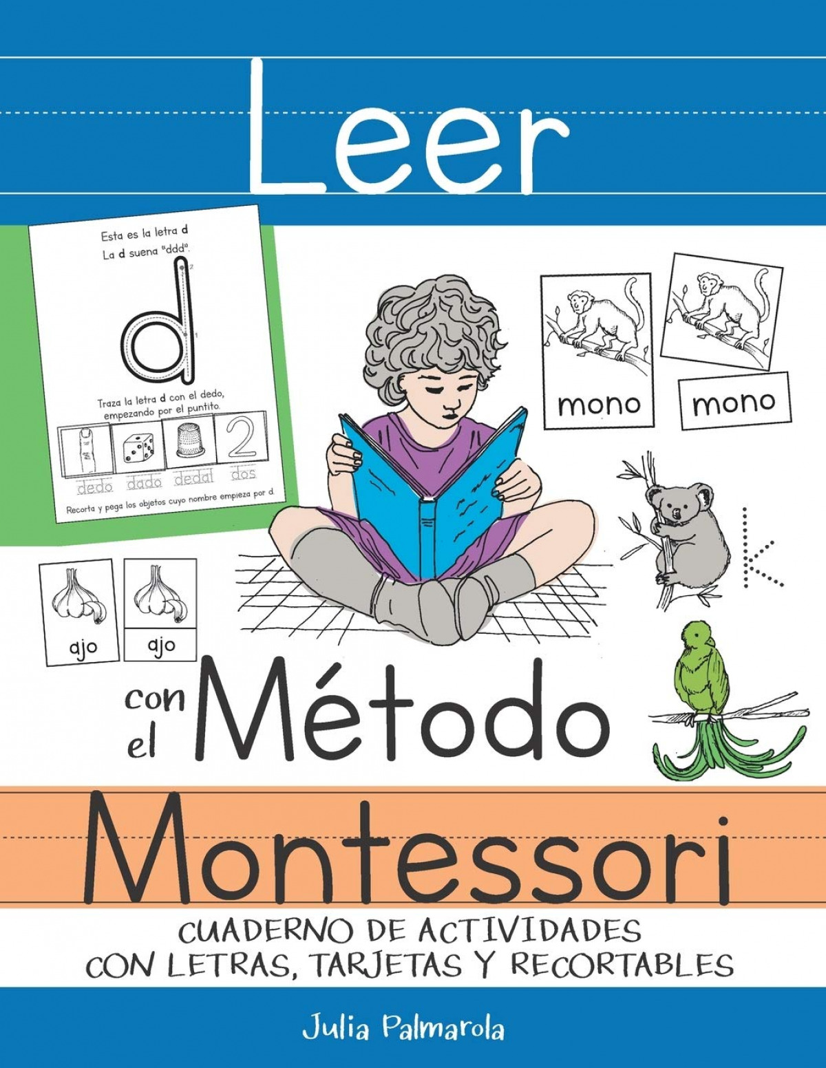 LEER CON EL MÉTODO MONTESSORI: CUADERNO DE ACTIVIDADES CON LETRAS, TARJETAS Y RE
