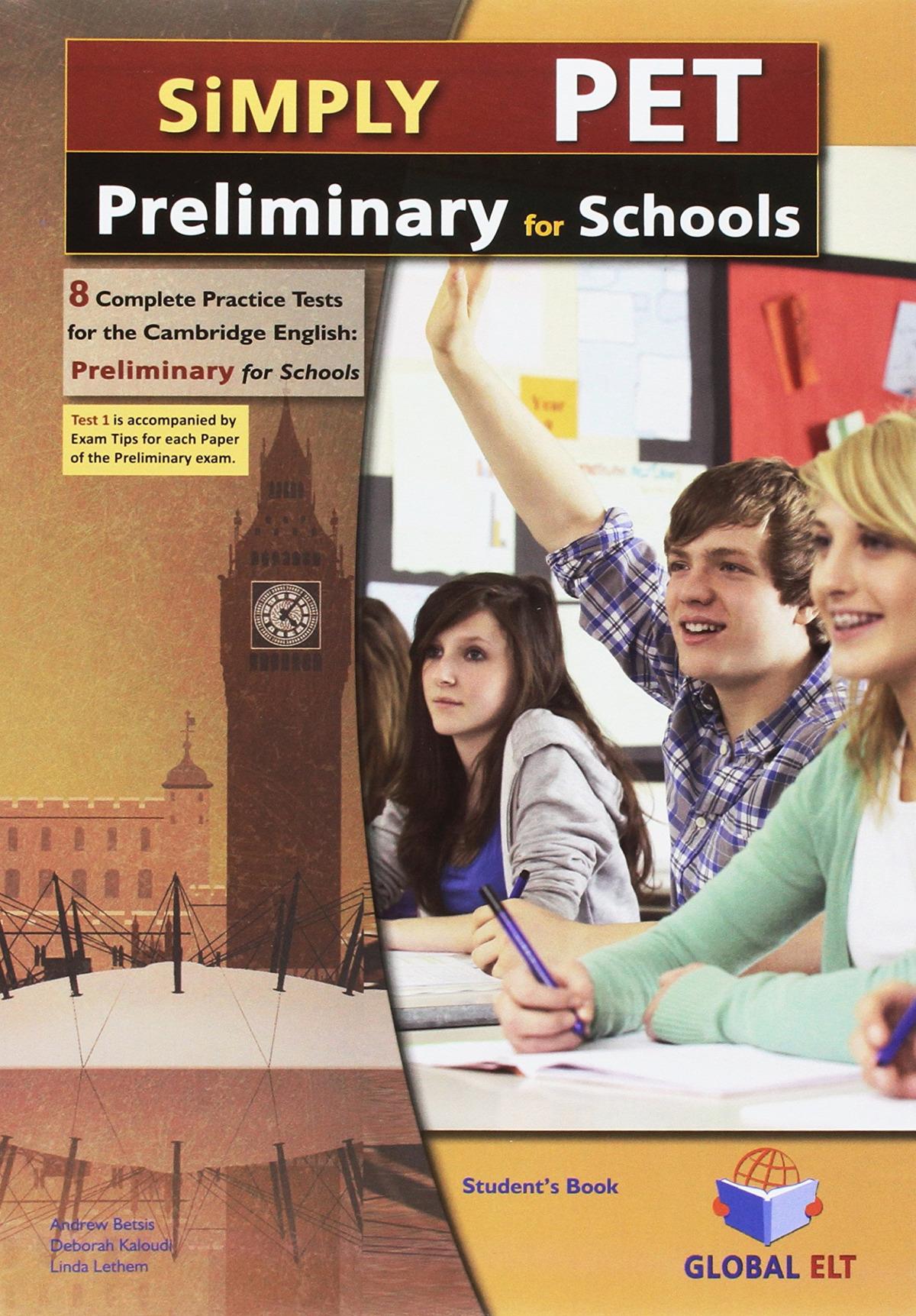Simply cambridge english preliminary pet for schools 8 PR. TESTS SE