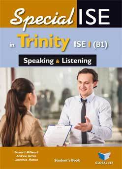 SPECIAL ISE IN TRINITY ISE I SPEAKING & LISTENING