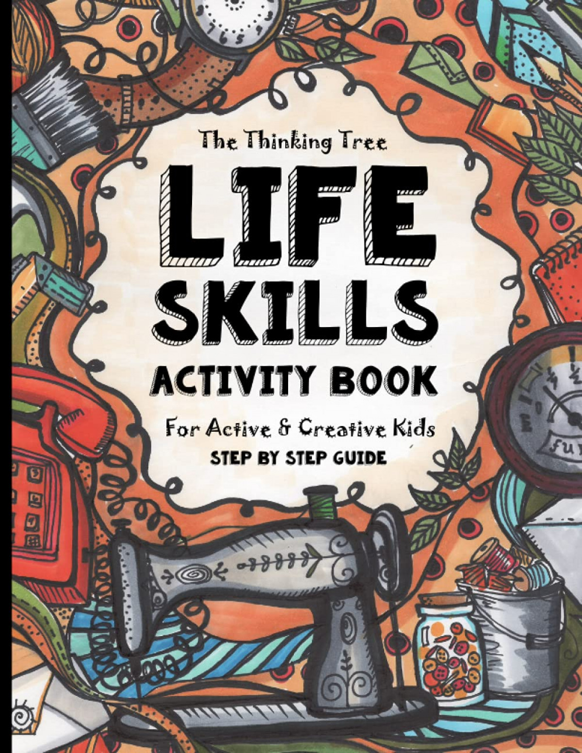 LIFE SKILLS ACTIVITY BOOK FOR ACTIVE