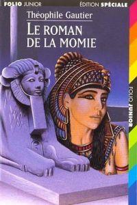 465.LE ROMAN DE LA MOMIE/FOLIO JR.EDITION SPECIALEGAL
