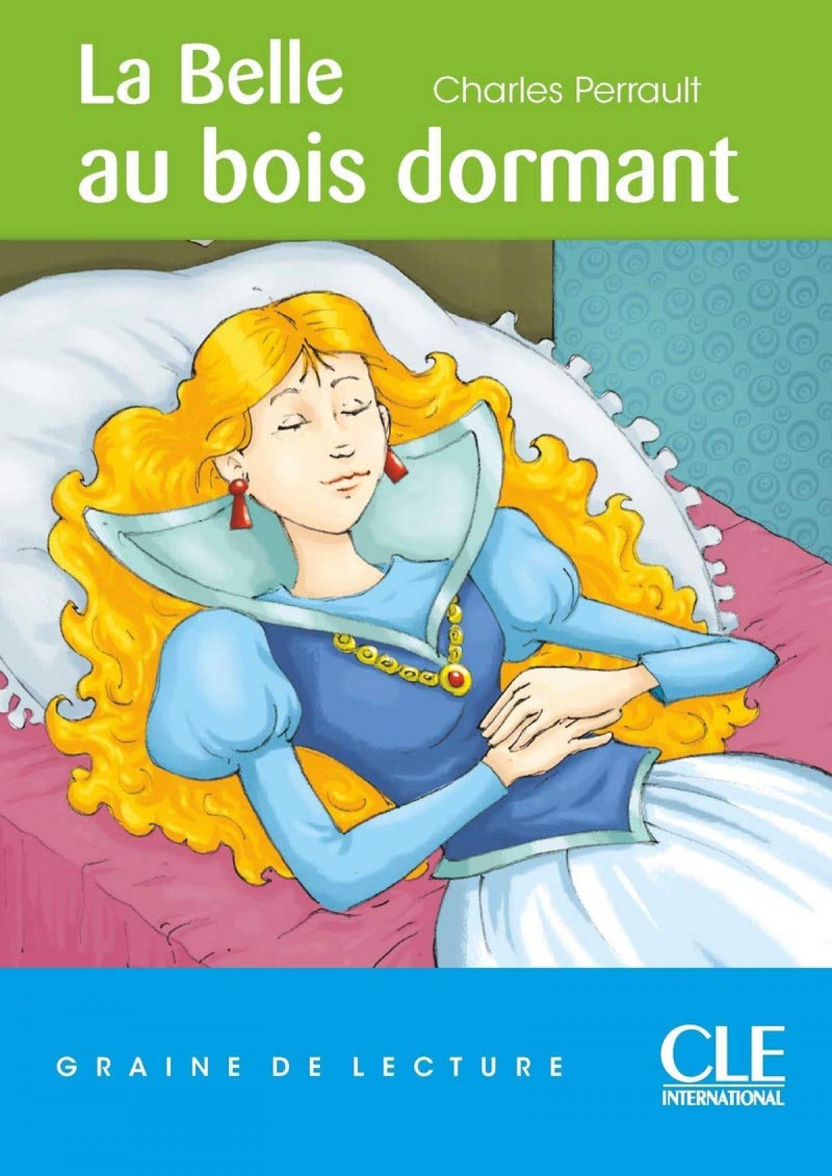 LA BELLE AU BOIS DORMANT - NIVEAU 1 - GRAINE DE LECTURE