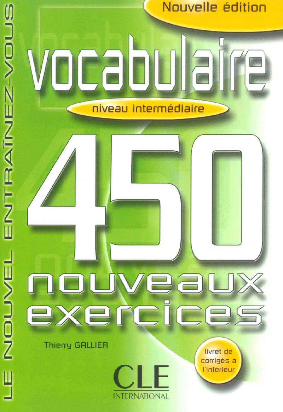 450 EXERCICES VOCABULAIRE.(INTERMEDIAIRE.LIVRE+CORRIGES)