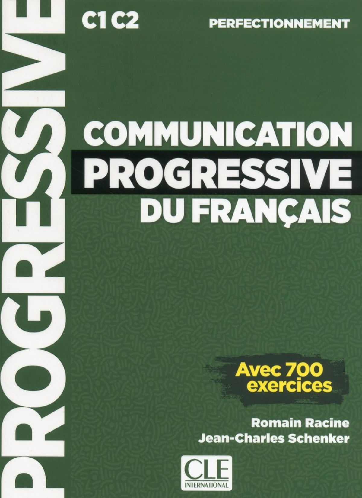 (PERFECT).COMMUNICATION PROGRESSIVE FRANCAIS, 700 EXERCICES