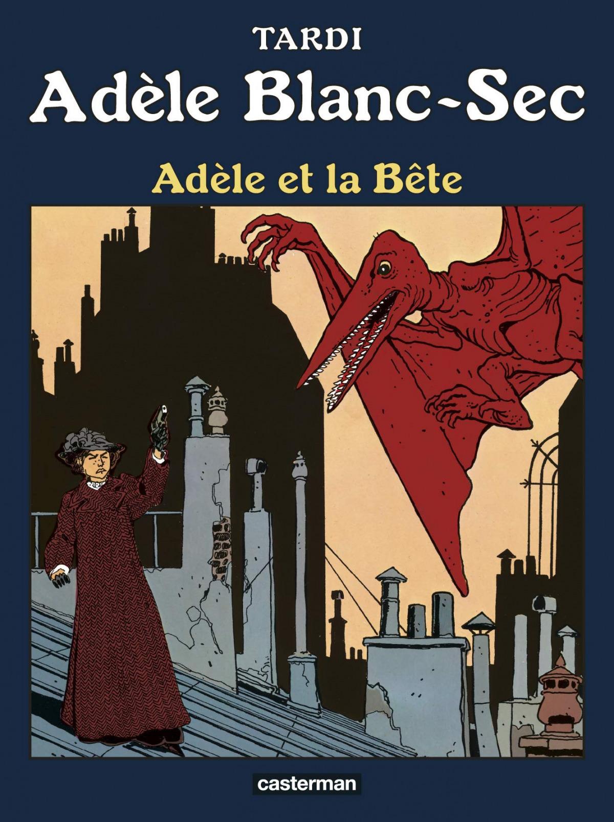 Adèle Blanc-Sec. Nouvelle Édition
