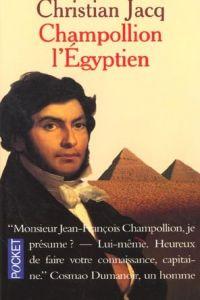 2850.CHAMPOLLION L'EGYPTIEN.(PRESSES POCKET.4) PRE
