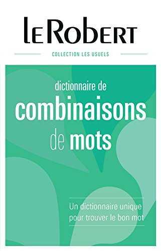 Dictionnaire des combinaisons des mots
