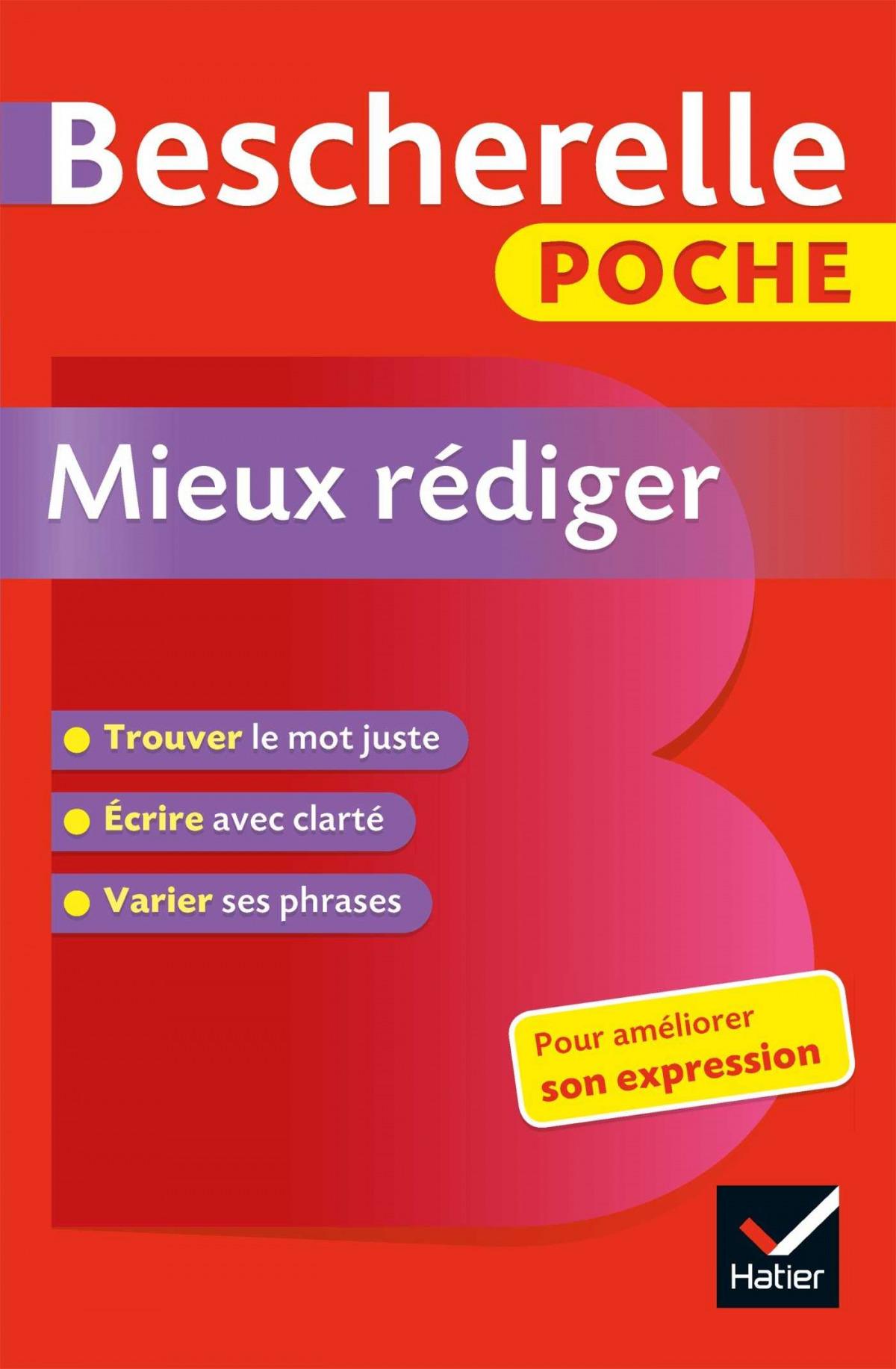 MIEUX REDIGER. BESCHERELLE POCHE