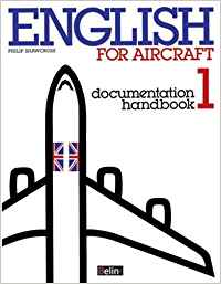 ENGLISH FOR AIRCRAFT 1. DOCUMENTATION HANDBOOK