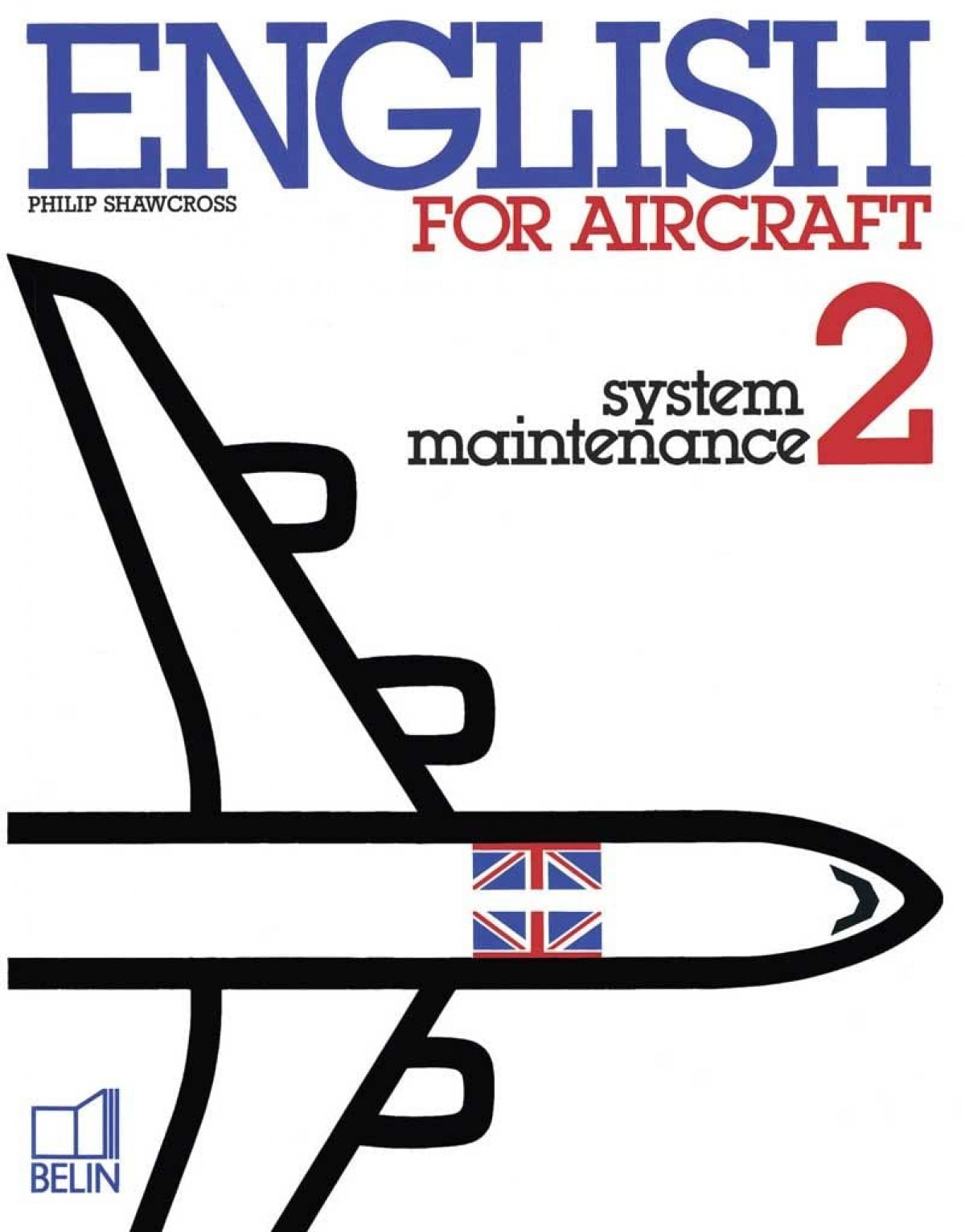 ENGLISH FOR AIRCRAFT 2 SYSTEM MAINTENANCE