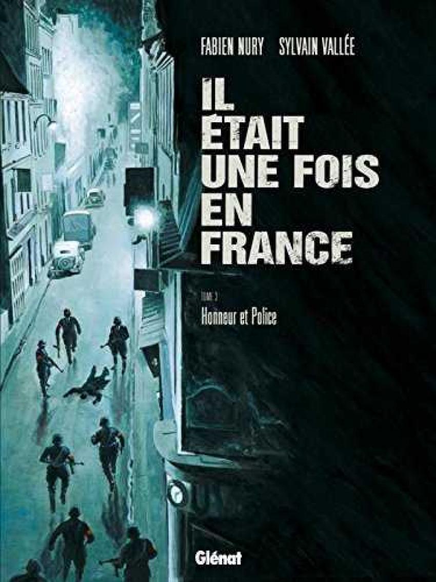 Il était une fois en France Tome 3