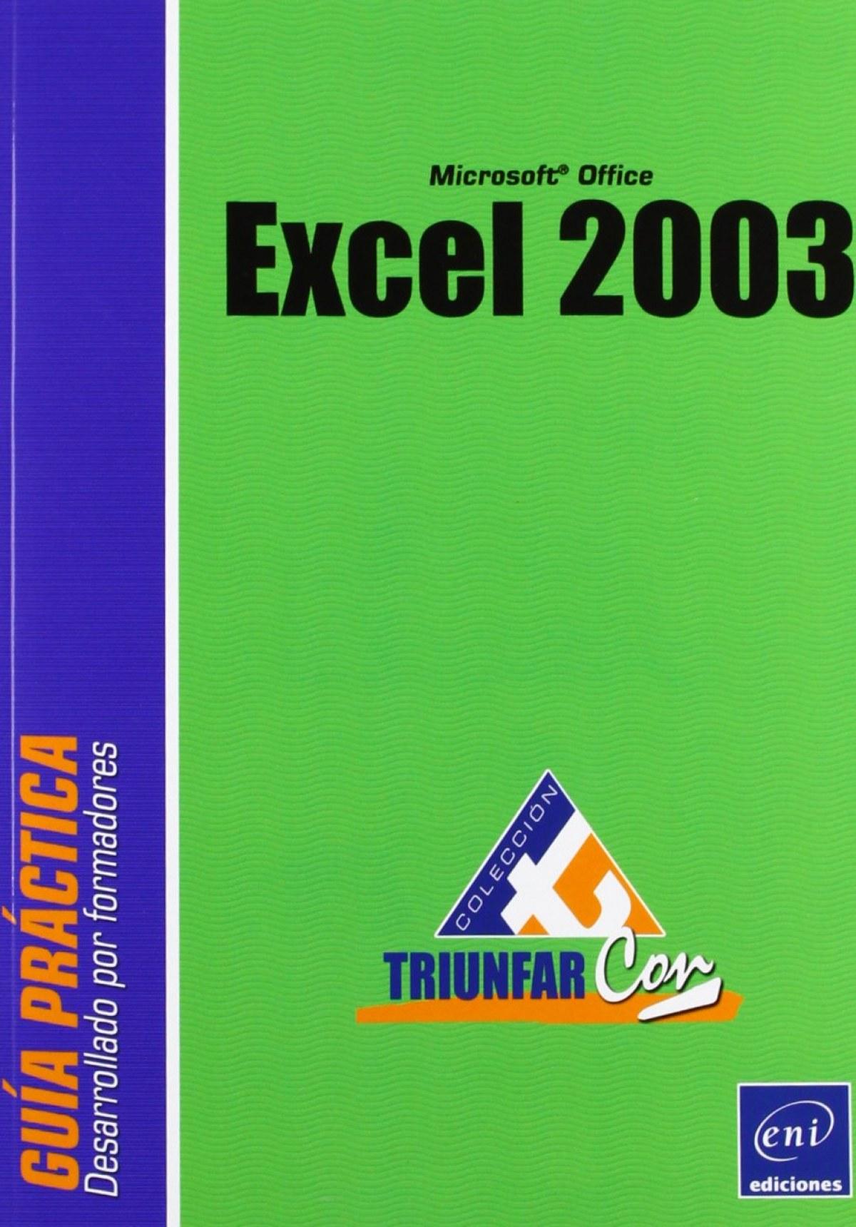 Triunfar Con EXCEL 2003