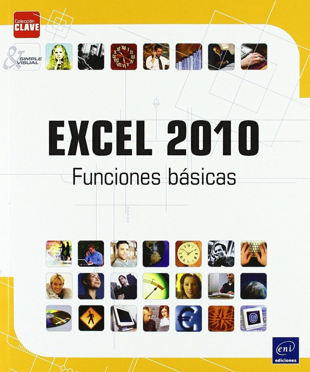 Clave Excel 2010 Funciones Básicas