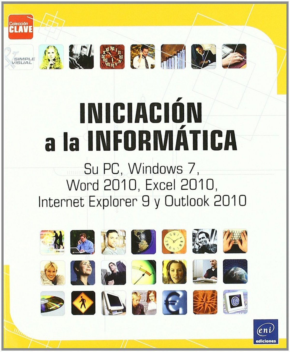 Clave Iniciación a la informática: Windows 7 y Office 2010