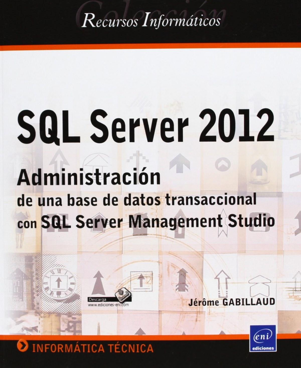 Recursos Inform. SQL Server 2012 - Administración