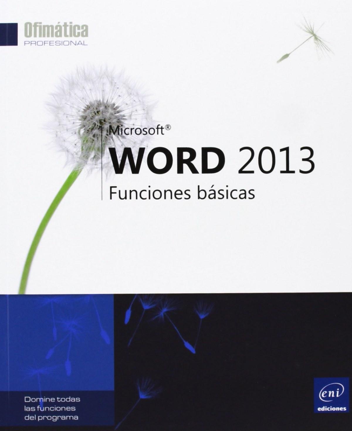 Ofimática Prof. Word 2013 - Funciones básicas