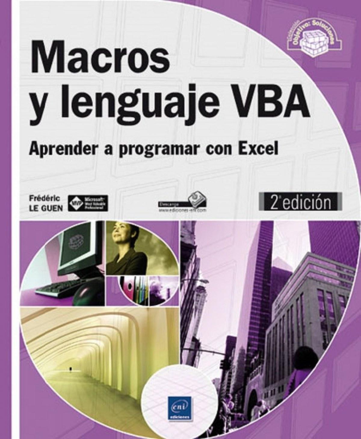 Objetivo: Soluciones Macros y lenguaje VBA (2ª ed.)