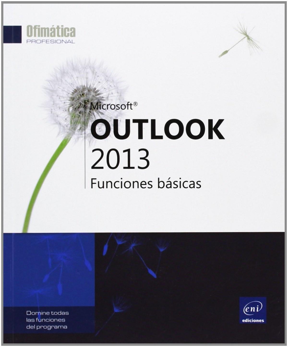 Ofimática Prof. Outlook 2013 - Funciones básicas