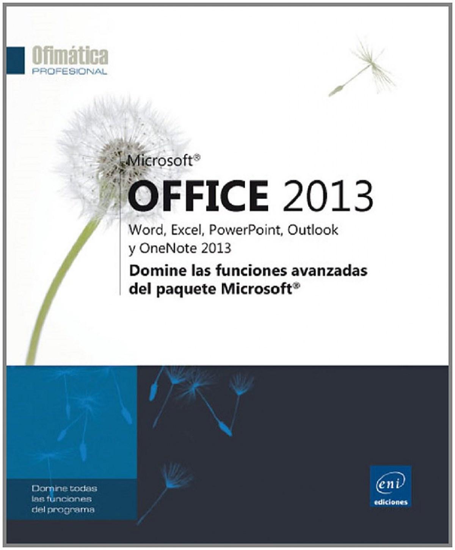 Ofimática Prof. Office 2013 - Funciones Avanzadas