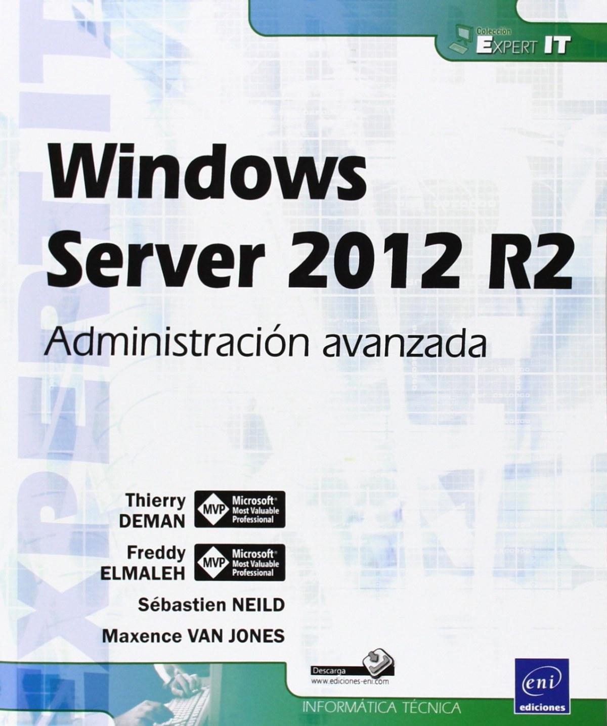 Expert IT Windows Server 2012 R2 - Administración avanzada
