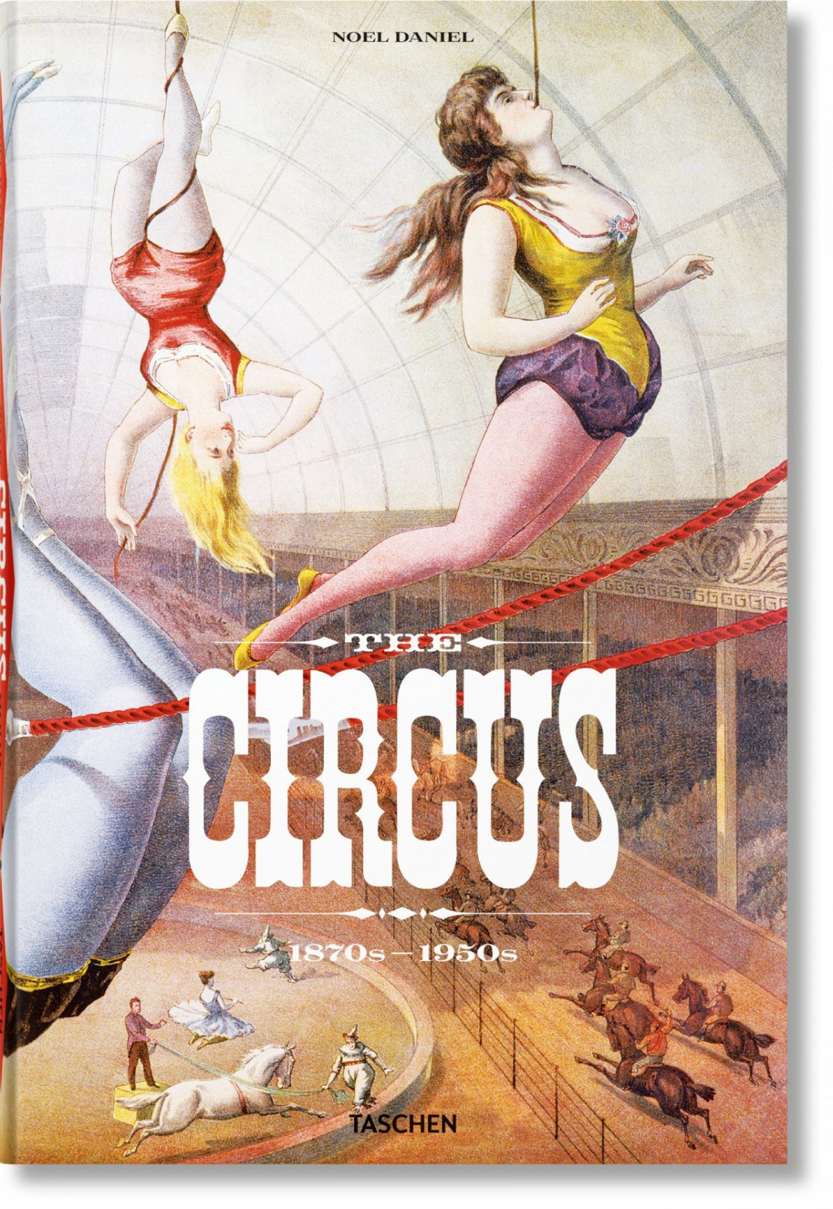 The Circus. 1870s?1950s