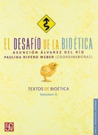 El desafío de la bioética : Textos de bioética, II