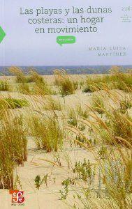 Las playas y las dunas costeras: un hogar en movimiento