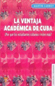 La ventaja académica de Cuba : ¿Por qué los estudiantes cubanos rinden más?