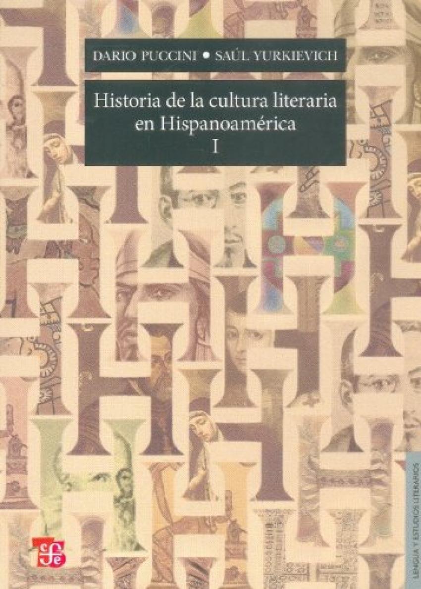 Historia de la cultura literaria en Hispanoamérica, I