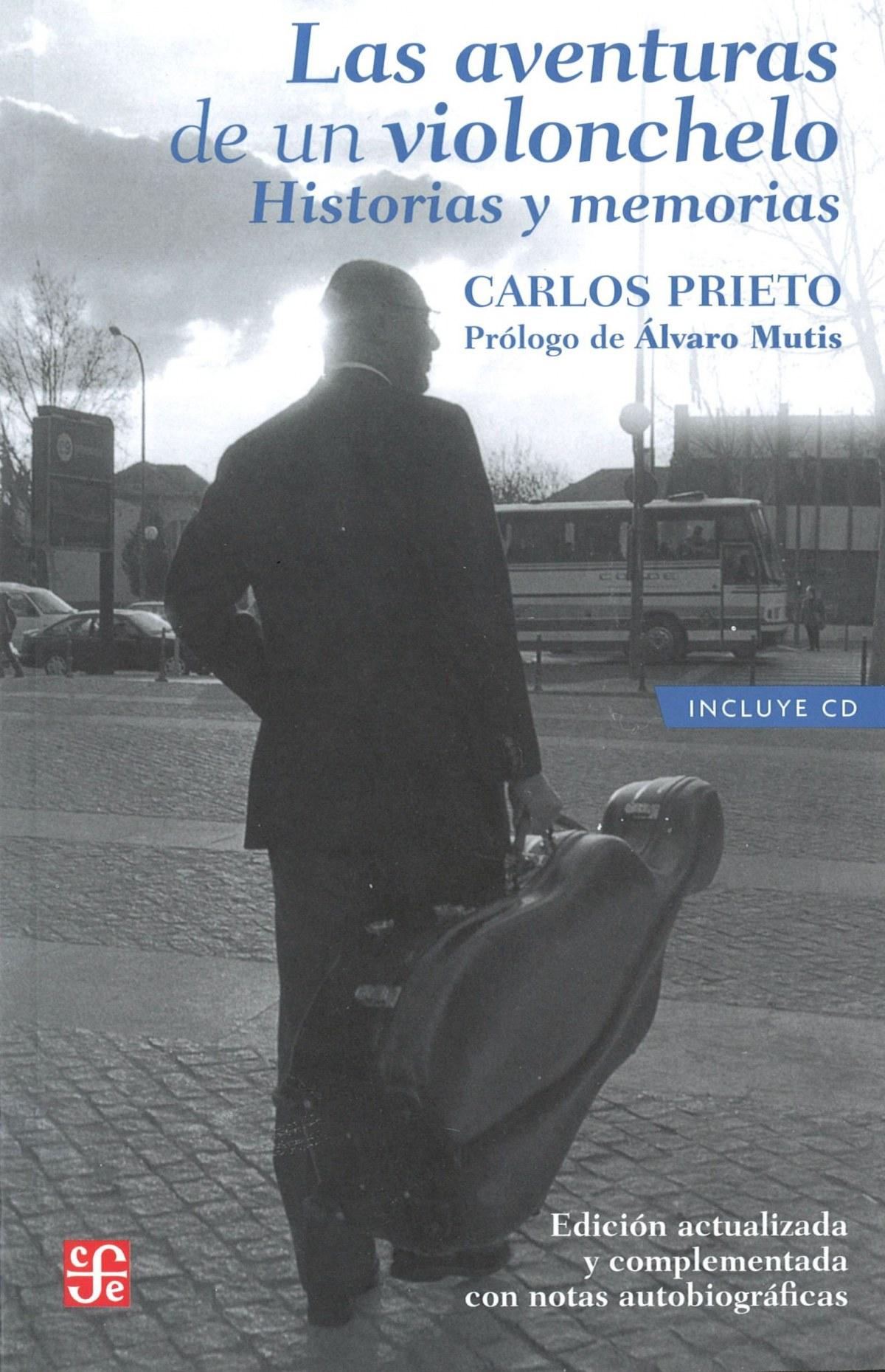 Las aventuras de un violonchelo : historias y memorias