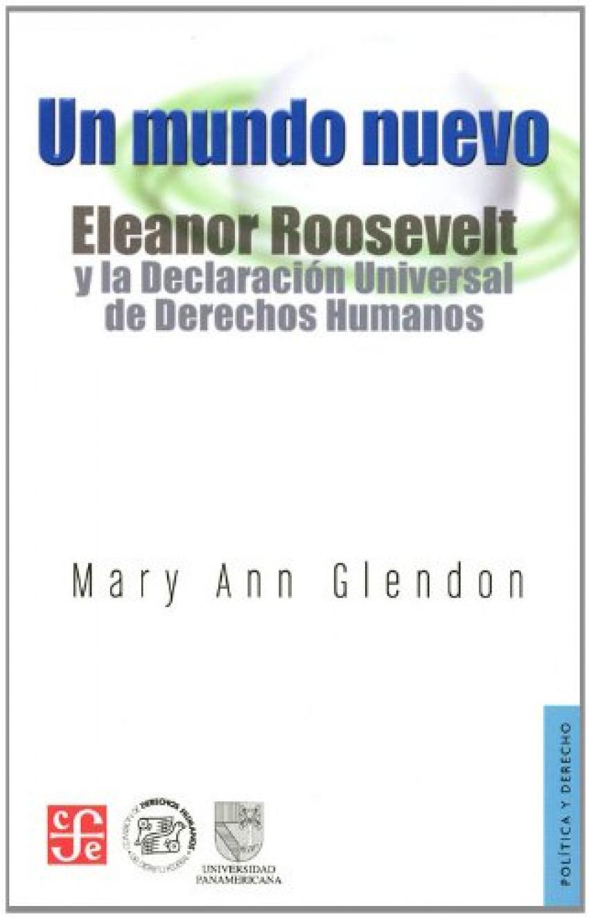Un mundo nuevo. Eleanor Roosevelt y la Declaración Universal de Derechos Humanos