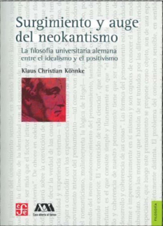 Surgimiento y auge del neokantismo. La filosofía universitaria alemana entre el idealismo y el posit