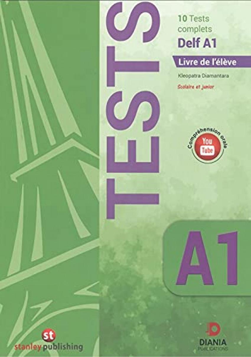 DELF A1 SCOLAIRE. 10 TESTS. LIVRE DE L'ELEVE