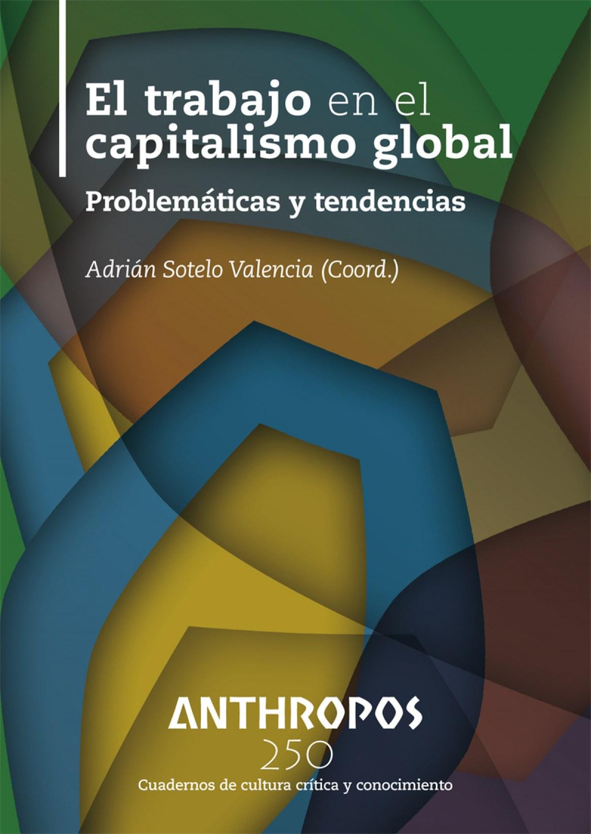 EL TRABAJO EN EL CAPITALISMO GLOBAL