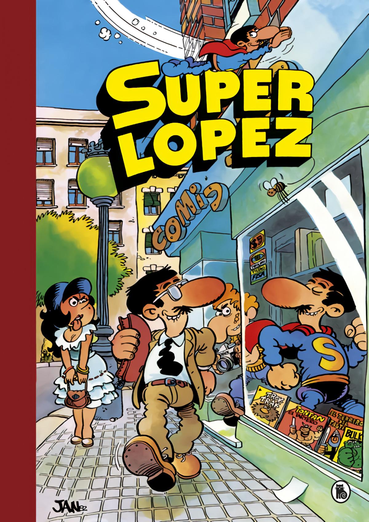 Aventuras de Superlópez , El Supergrupo , ¡Todos contra uno, uno contra todos! , Los alienígenas , y otras aventuras (Súper Humor Superlópez 1)