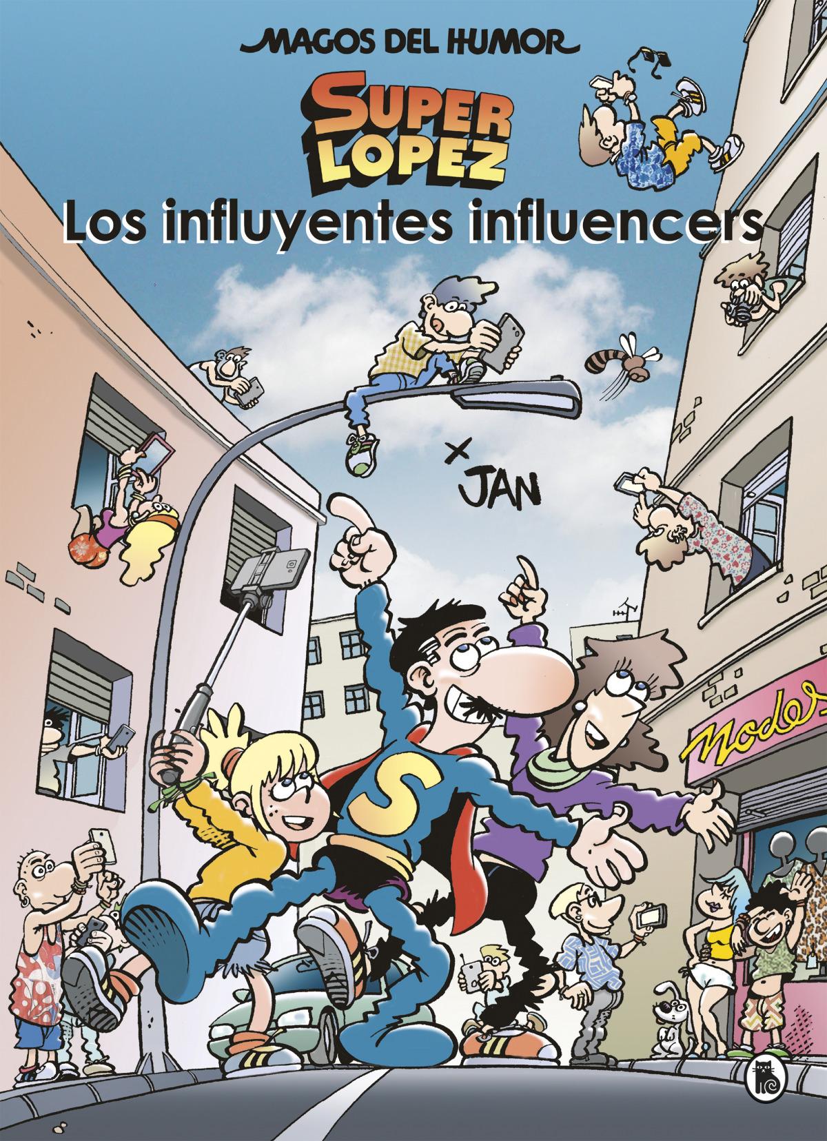 Los influyentes influencers (Magos del Humor Superlópez 207)