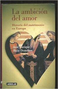 La ambición del amor