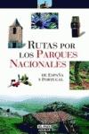 Rutas por los Parques Nacionales de España y Portugal