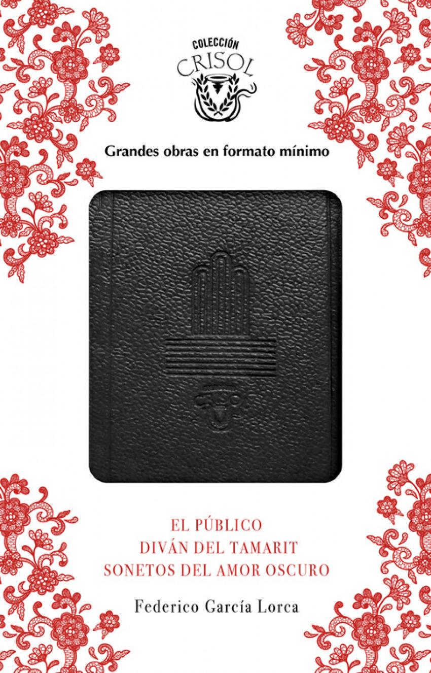 EL PÚBLICO, SONETOS DEL AMOR OSCURO Y DIVÁN DEL TAMARIT