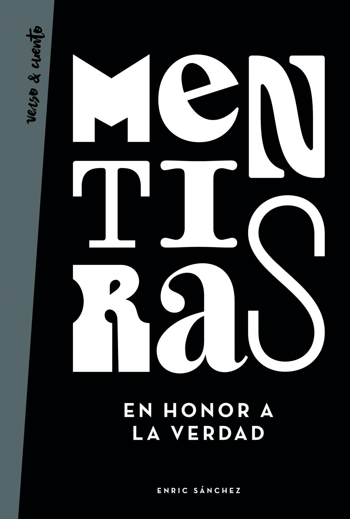 MENTIRAS EN HONOR A LA VERDAD 9788403519343