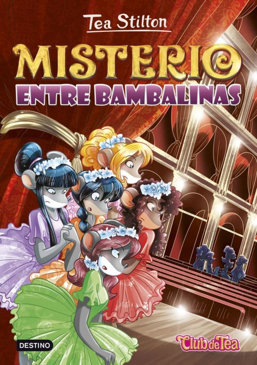 MISTERIO ENTRE BAMBALINAS TEA STILTON