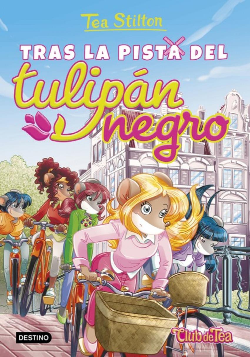 TRAS LA PISTA DEL TULIPAN NEGRO TEA STILTON