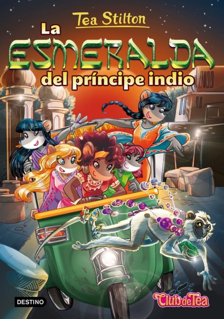 LA EMERALDA DEL PRINCIPE INDIO TEA STILTON