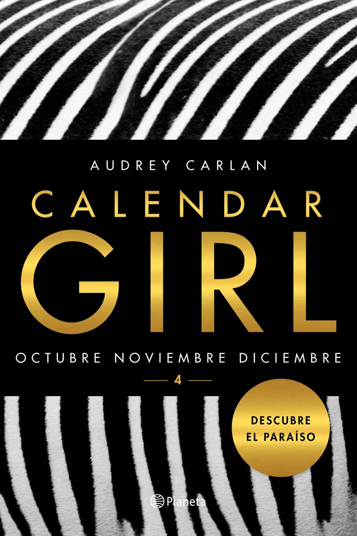 CALENDAR GIRL 4: OCTUBRE NOVIEMBRE DICIEMBRE