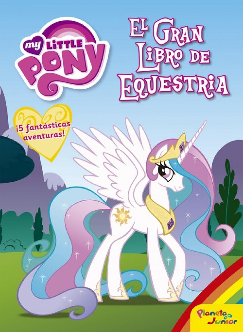 EL GRAN LIBRO DE EQUESTRIA 9788408163121