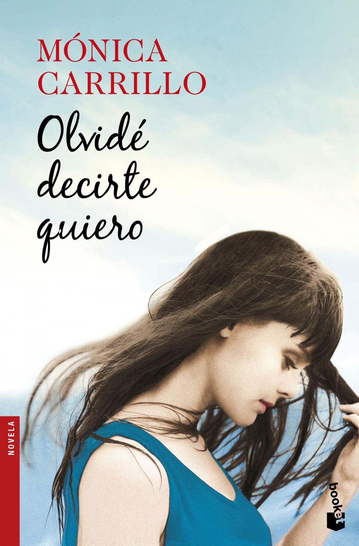 OLVIDE DECIRTE QUIERO 9788408170471