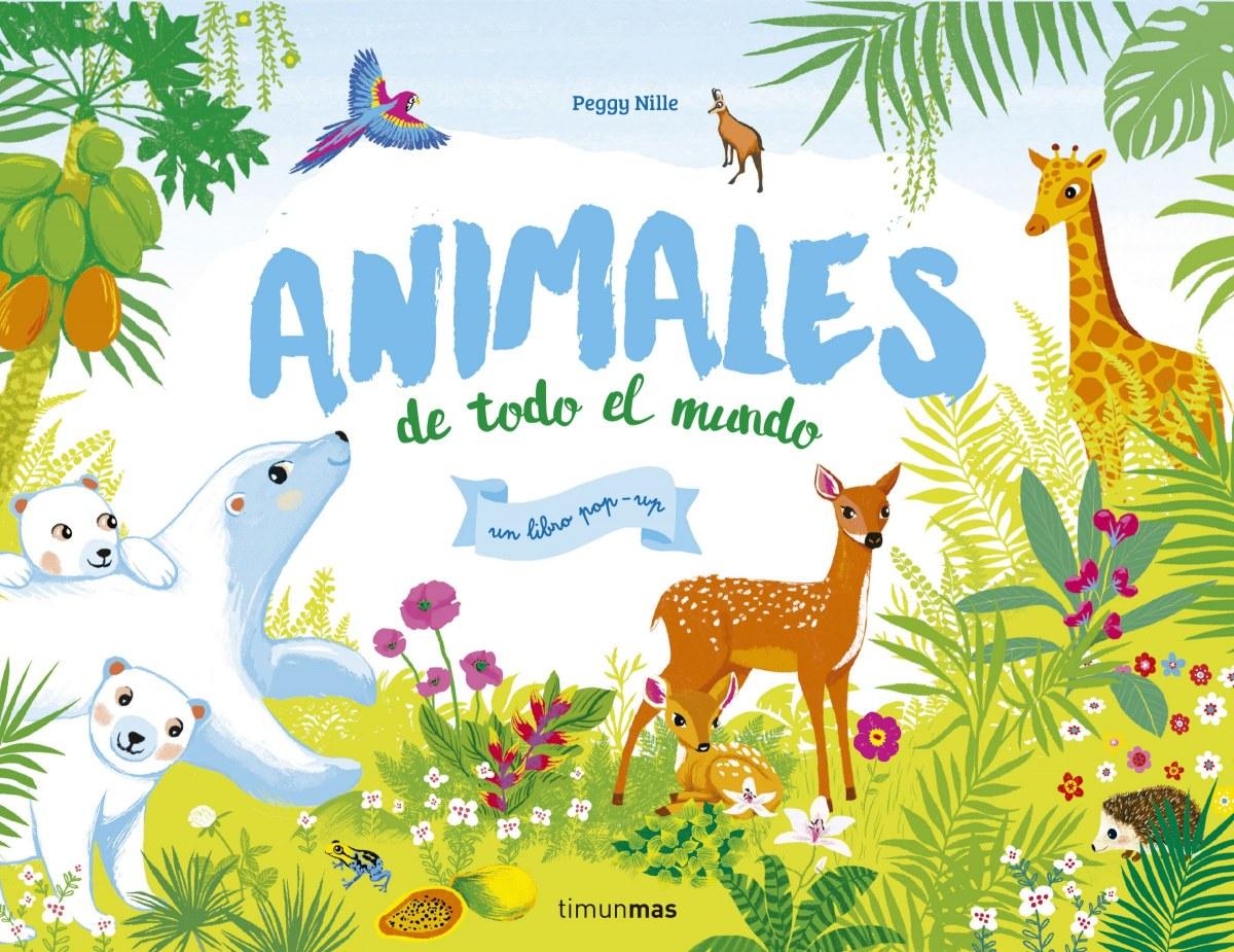 ANIMALES DE TODO EL MUNDO